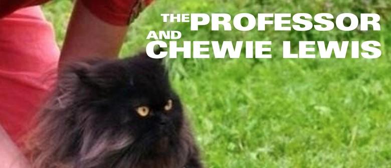 DJ Chewie Lewis & The Professor
