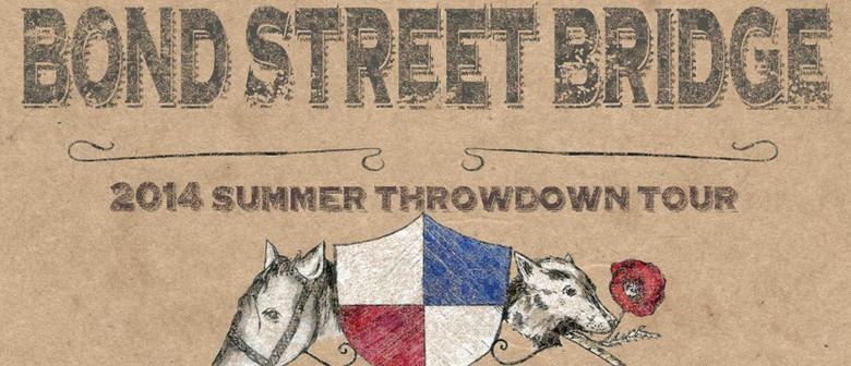 Bond Street Bridge Summer Throwdown Tour