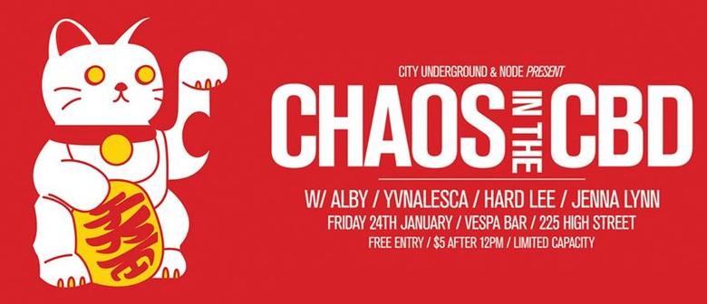City Underground & Node Present Chaos In The CBD