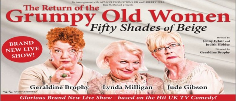 Grumpy Old Women - 50 Shades of Beige