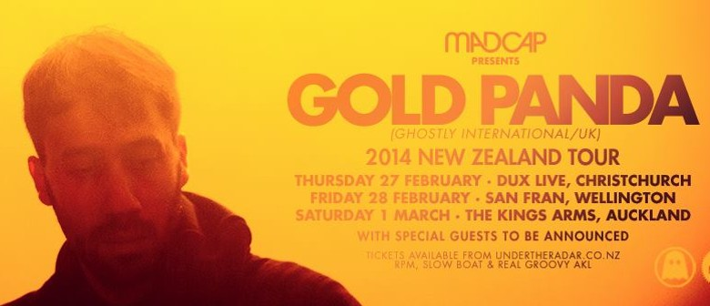 Gold Panda (Ghostly International/UK) NZ Tour