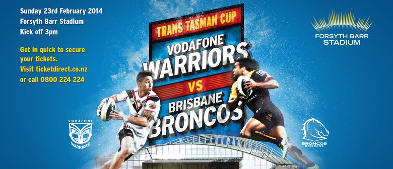 Trans Tasman Cup - Vodafone Warriors vs Brisbane Broncos