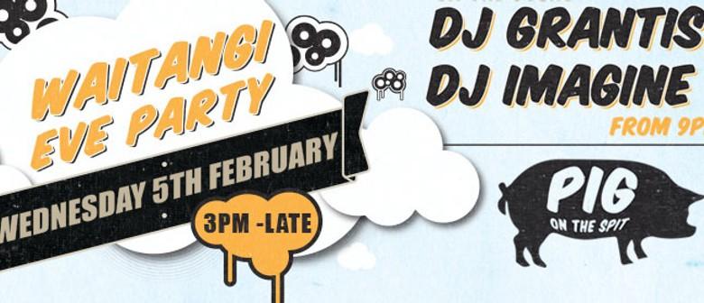 Waitangi Eve Party