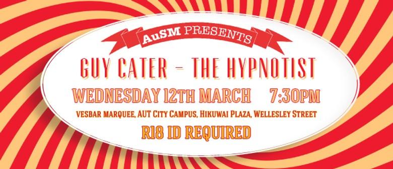 AuSM Presents The Hypnotist Guy Cater