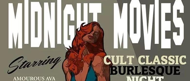 Midnight Movies - Cult Classic Burlesque Night