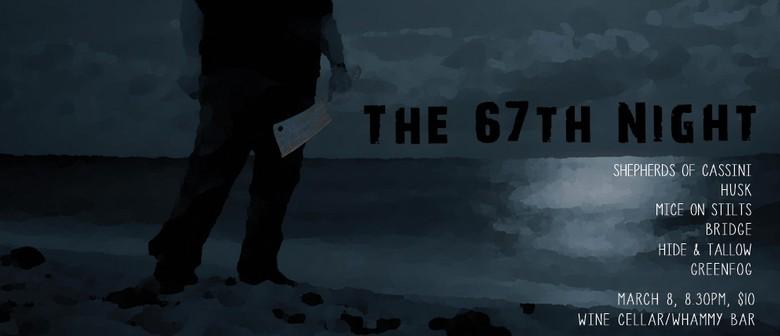 The 67th Night