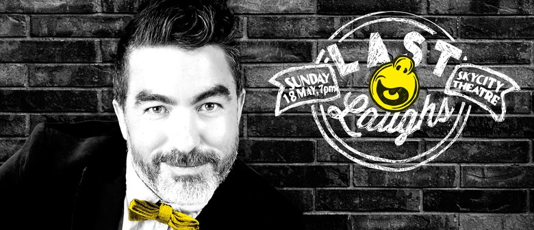 Last Laughs - Host Dai Henwood 2014 NZ Intl Comedy Festival