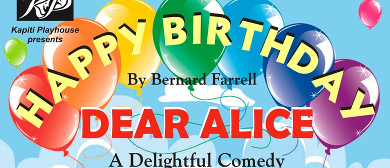Happy Birthday Dear Alice by Bernard Farrell