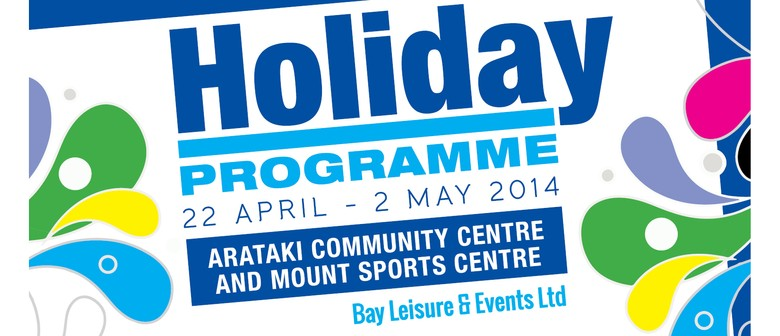 Arataki Community Centre April Holiday Programme 2014