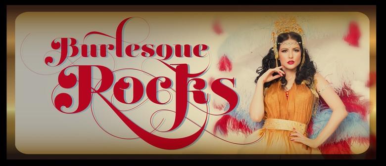 Burlesque Rocks