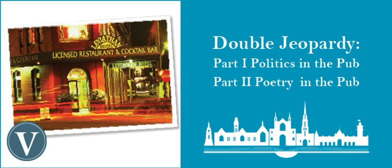 Double Jeopardy: Part 1 Politics in the Pub