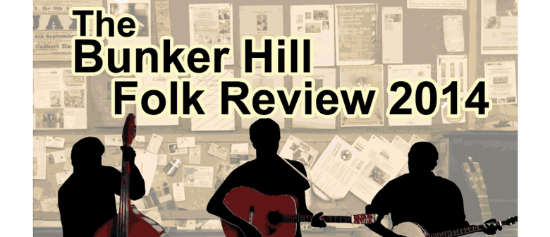 The Bunker Hill Folk Review