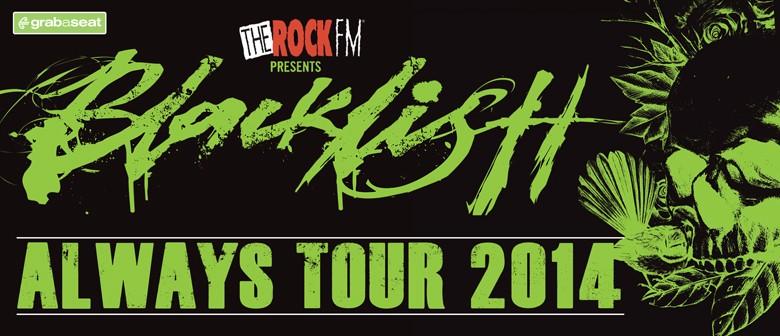 Blacklistt Always Tour 2014