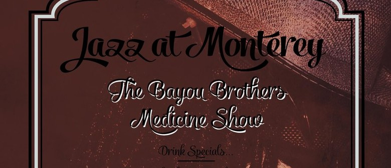 Bayou Brothers Medicine Show