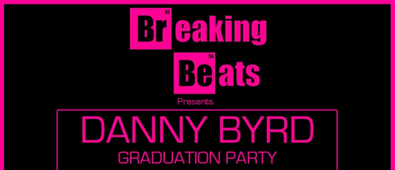 Graduation Party feat: Danny Byrd