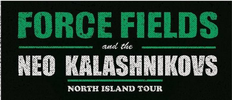 Force Fields & The Neo-Kalashnikovs Tour