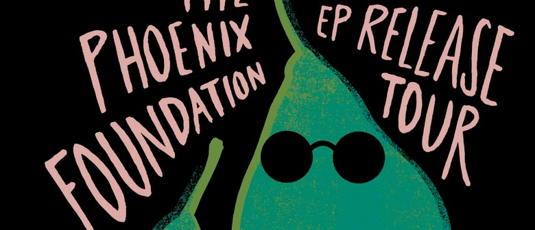 The Phoenix Foundation 'Tom's Lunch' EP Release Tour