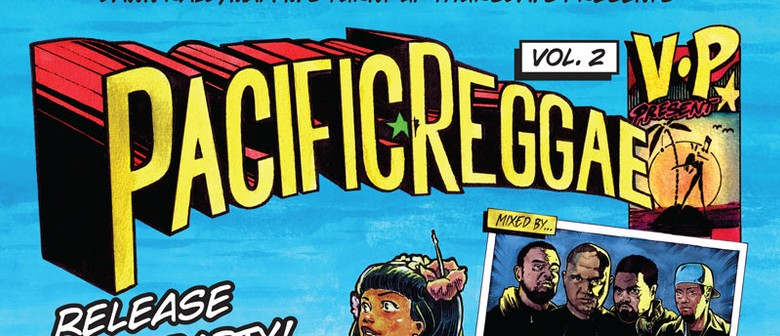 Vp Pacific Reggae Vol. 2 Release Party