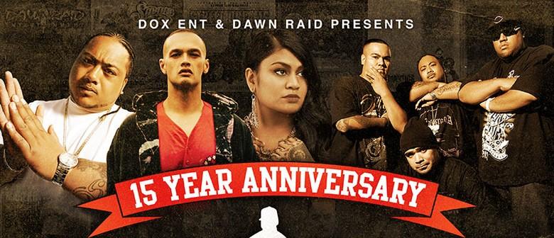 Dawn Raid 15 Year Anniversary Tour