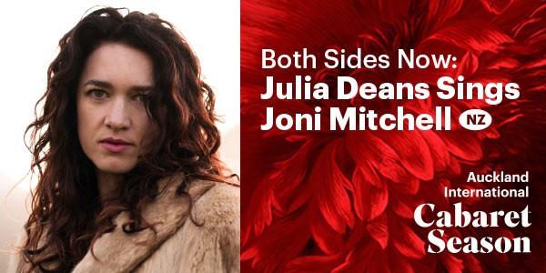 Both sides now julia deans sings joni mitchell auckland - Julia descans ...