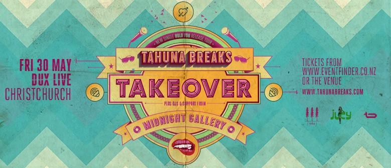 Tahuna Breaks Takeover Tour