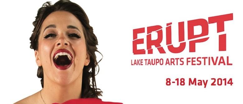 ERUPT Lake Taupo Arts Festival