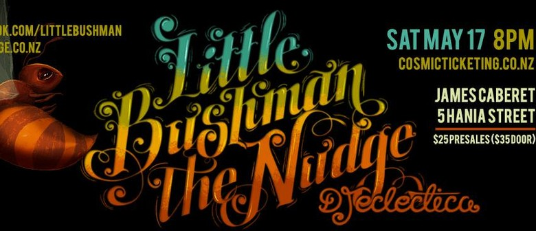 Little Bushman and The Nudge