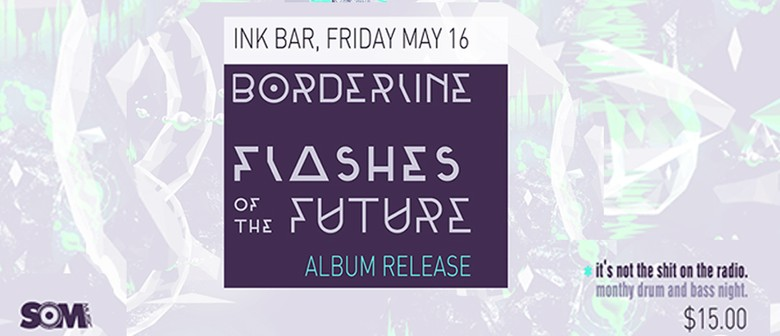 State of Mind + Bad Habits Present: Borderline Album Release