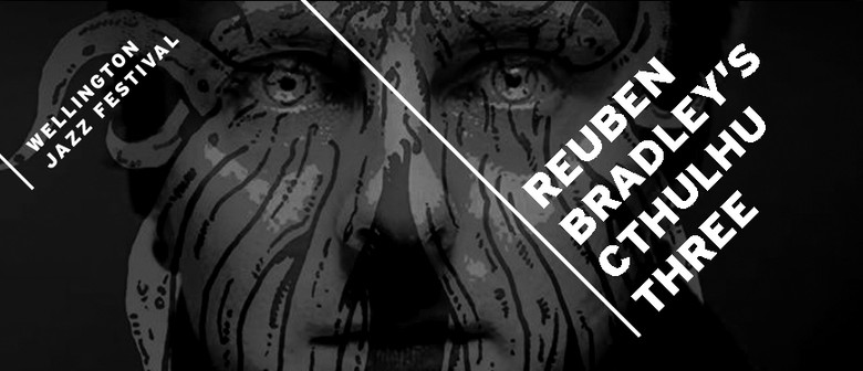 Reuben Bradley's Cthulhu Three