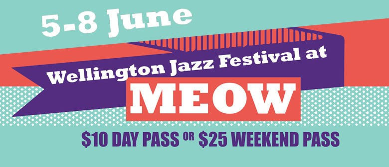 Jazz Fest @ Meow Day & Weekend Passes