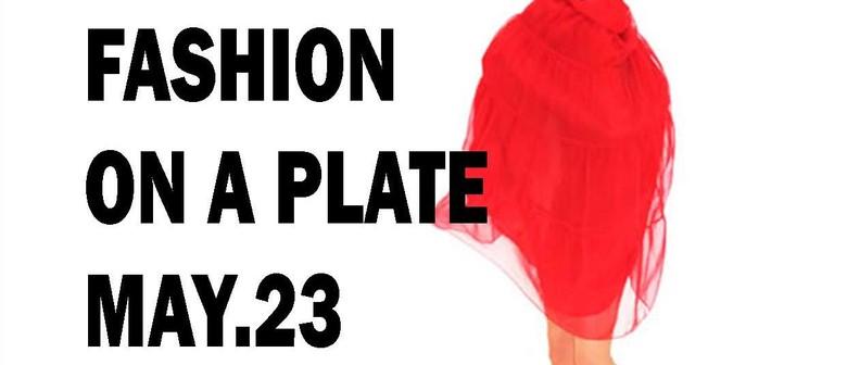 Fashion on a Plate with Sally-ann Moffat