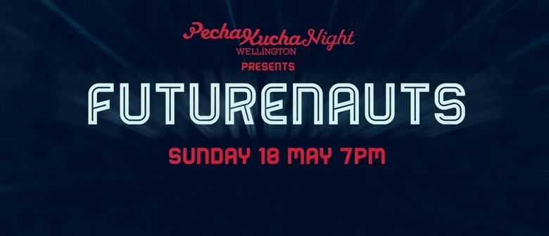 Pecha Kucha Night Futurenauts