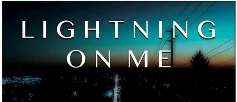 Lightning On Me - Careless Video Release