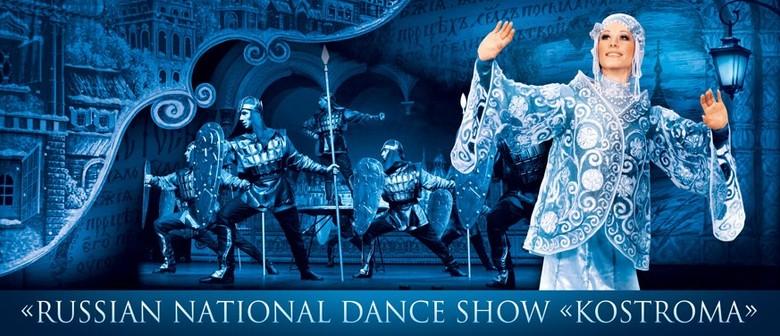 "Russian National Dance Show ""Kostroma"""