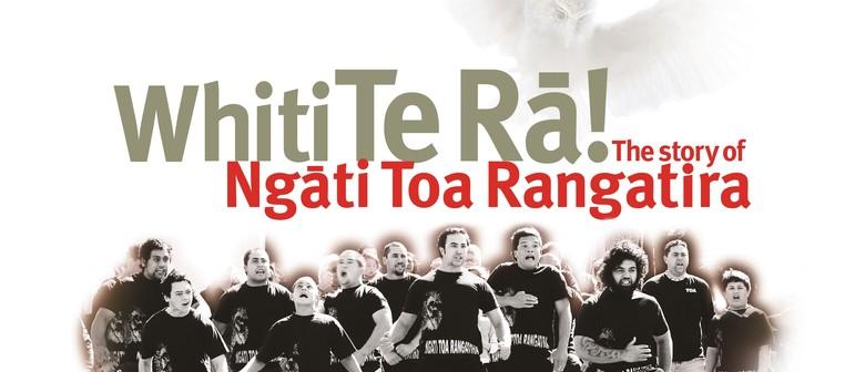 Ngāti Toa Rangatira Exhibition Opening Weekend