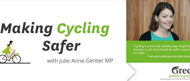 Making Cycling Safer with Julie Anne Genter MP