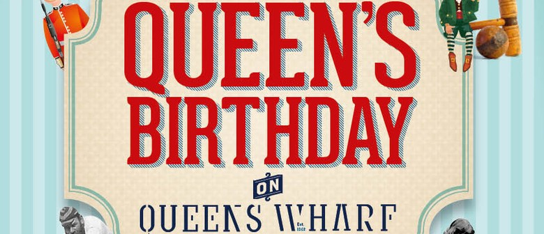 Queens Birthday on Queens Wharf