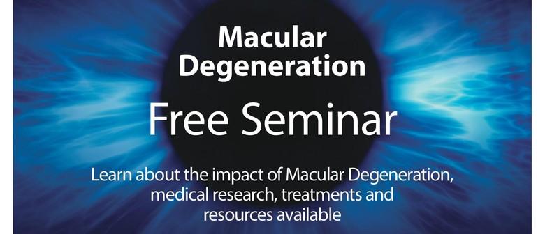 Macular Degeneration Education & Treatment Seminar