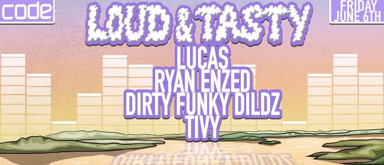 Loud & Tasty with Lucas & Ryan Enzed