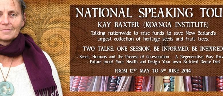 Kay Baxter (Koanga Institute) National Speaking Tour