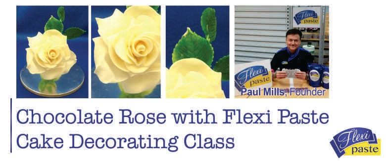 Chocolate Rose with Flexi Paste Cake Decorating Class ...