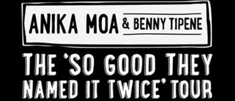 Ankia Moa & Benny Tipene