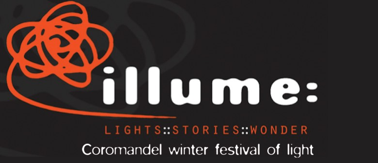 illume: Coromandel Winter Festival of Light