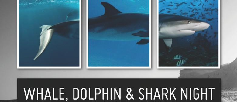 Sea Shepherd - Whale, Dolphin & Shark Night