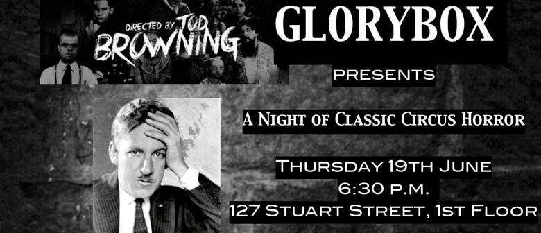 Glorybox Fundraiser: A night of Classic Circus Horror