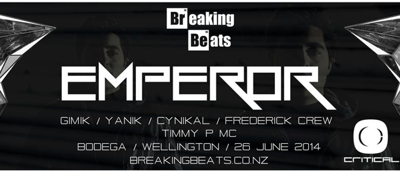 Emperor Presented by Breaking Beats