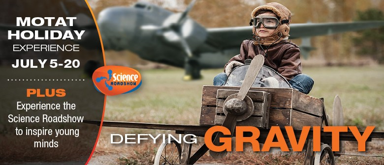 'Defying Gravity' Holiday Experience & Science Roadshow