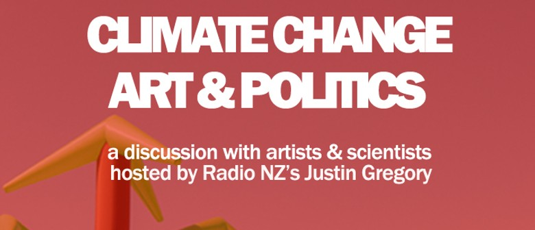 Climate Change, Art & Politics