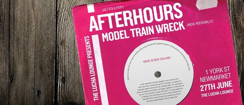 Afterhours/Model Train Wreck