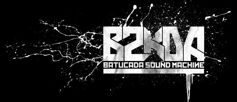 Batucada Sound Machine : CANCELLED